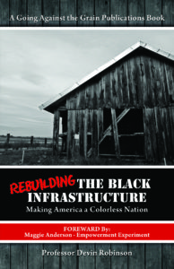 rebuilding the black infrastructure